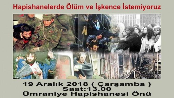 """""""19 Aralık katliamını unutmadık! ...Yarın Ümraniye cezaevi önündeyiz"""""""