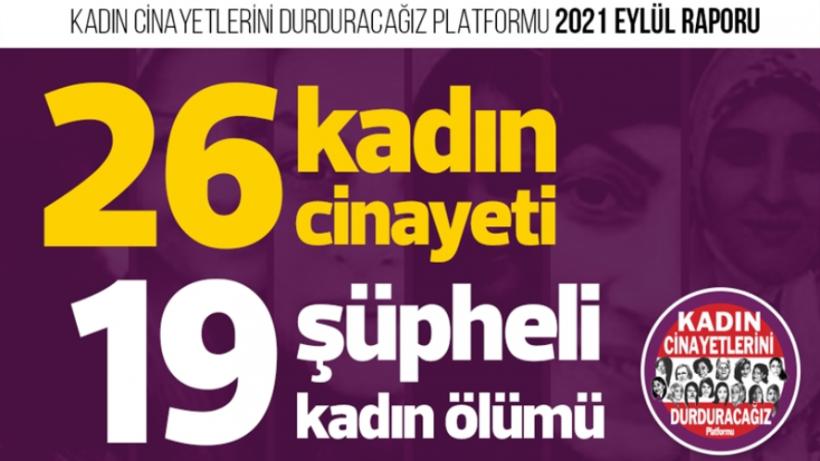 Eylül ayında 26 kadın cinayeti işlendi