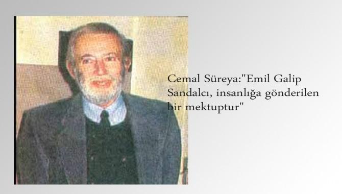 Gazeteci, yazar, insan hakları savunucusu Emil Galip Sandal'cı anılacak!