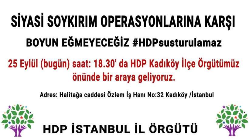 HDP'den gözaltı operasyonlarına karşı protesto