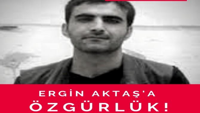 """""""İki eli olmayan ve ATK'nın """"hapiste kalamaz"""" dediği Ergin Aktaş serbest bırakılsın"""""""