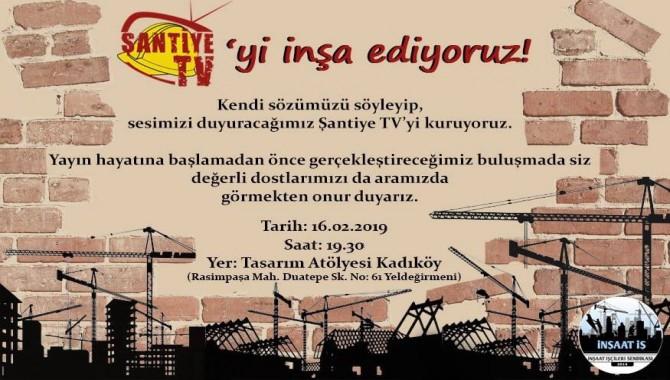 İnşaat işçilerinin televizyonu Şantiye TV, yayın hayatına başlıyor