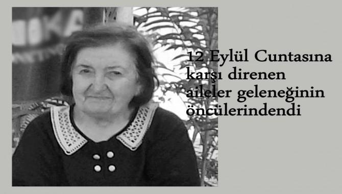 İnsan hakları savunucusu Sacide Çekmeci hayatını kaybetti