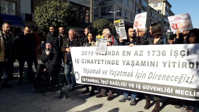 İSİG'den Süreyya Operası önünde basın açıklaması:2019'da 1736 işçi yaşamını yitirdi