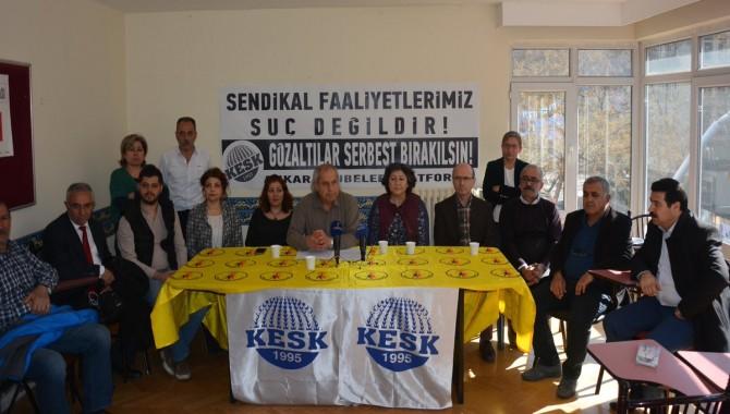 KESK Ankara Şubeler Platformu: Gözaltılar derhal serbest bırakılmalıdır!