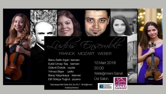 Ludus Ensemble 10 Mart Yeldeğirmeni Sanat'ta