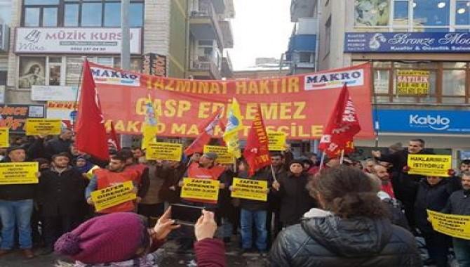 Makro Market işçileri, tazminat hakları için eylemde