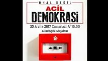 23 Aralık'ta İzmir'de OHAL KALDIRILSIN mitingi yapılacak
