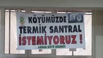 Ambar Köyü halkı: Köyümüzde termik santral istemiyoruz!