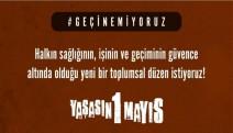 """""""Bulunduğumuz her yeri 1 Mayıs Alanı yapalım""""-VİDEO"""