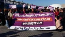 Bursalı kadınlar: yasa geri çekilene kadar sokaklarda olacağını ilan etti