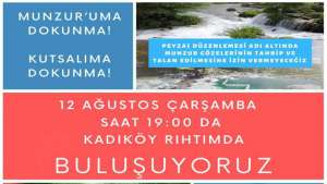 Çarşamba günü Kadıköy'de Munzur için buluşma var!