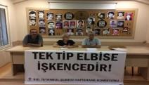 """Cezaevleri Komisyonu: """"Tek Tip Elbise hak ihlalidir, işkencedir"""""""