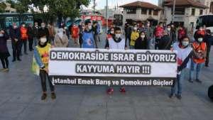 Emek, Barış ve Demokrasi Güçleri: Mücadeleye paydos demedik