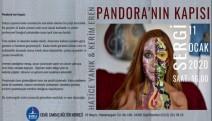 Hatice Yanık ve Kerim Eren tarafından ' Pandora'nın Kapısı' resim sergisi açılıyor