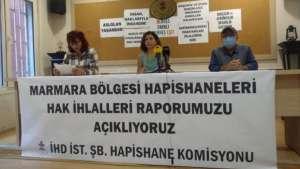 İHD Marmara Bölgesi Cezaevleri raporunu açıkladı
