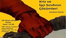 """İzmirde """"Kriz ve İşçi Sınıfının Çözümleri"""" tartışılacak"""
