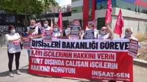 Kayı İnşaat işçileri Dışişleri Bakanlığı önünde eylem yaptı