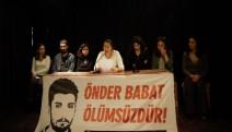 'Önder Babat'ı anmaktan vazgeçmeyeceğiz, bizi yıldıramaz...Gözaltılar serbest bırakılsın'