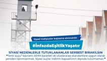 Siyasi tutuklular için çağrı: İnfazda eşitlik yaşatır-VİDEO