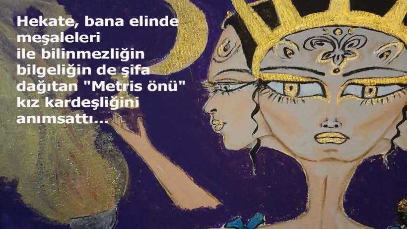 Tülay Sönmez yazdı ve çizdi : Hekate