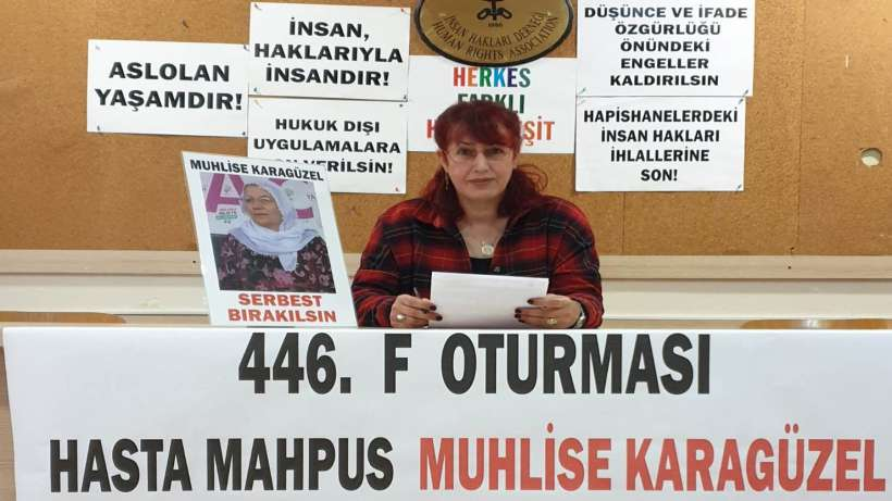 Tutuklu yakınları: Muhlise Karagüzel ve hasta mahpuslar serbest bırakılsın!