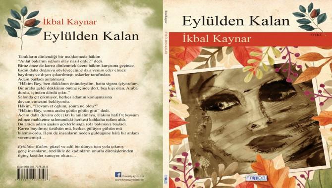 Yazar İkbal Kaynar'dan  yeni kitap: 'Eylülden Kalan'