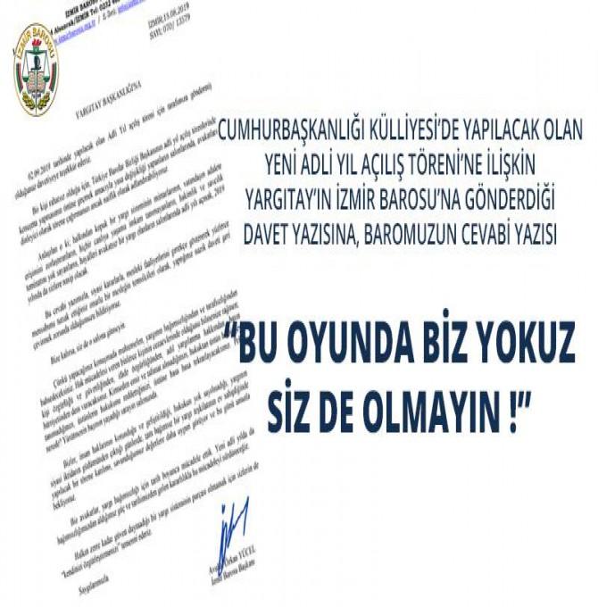 İzmir Barosu, Yargıtay'ın davetini geri çevirdi: Bize kalırsa siz de o salona gitmeyin