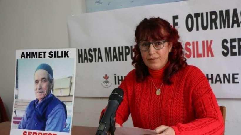"""Ağır Hasta Mahpus Ahmet Sılık Serbest Bırakılsın!..Hasta tutsaklar serbest bırakılsın"""