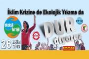 """""""Havamıza, suyumuza, toprağımıza sahip Çıkıyoruz!...Haydi Ankara'ya!"""""""