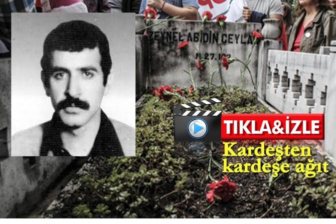 26 Eylül 1980'de Zeynel Abidin Ceylan kaburgaları kırılarak öldürüldü...İbretlik öykü...