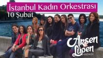 İstanbul Kadın Orkestrası'ndan 10 Şubat'ta Kadıköy'de konser